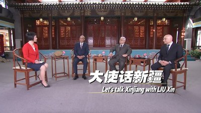 Let's talk Xinjiang: LIU Xin speaks to three ambassadors to China